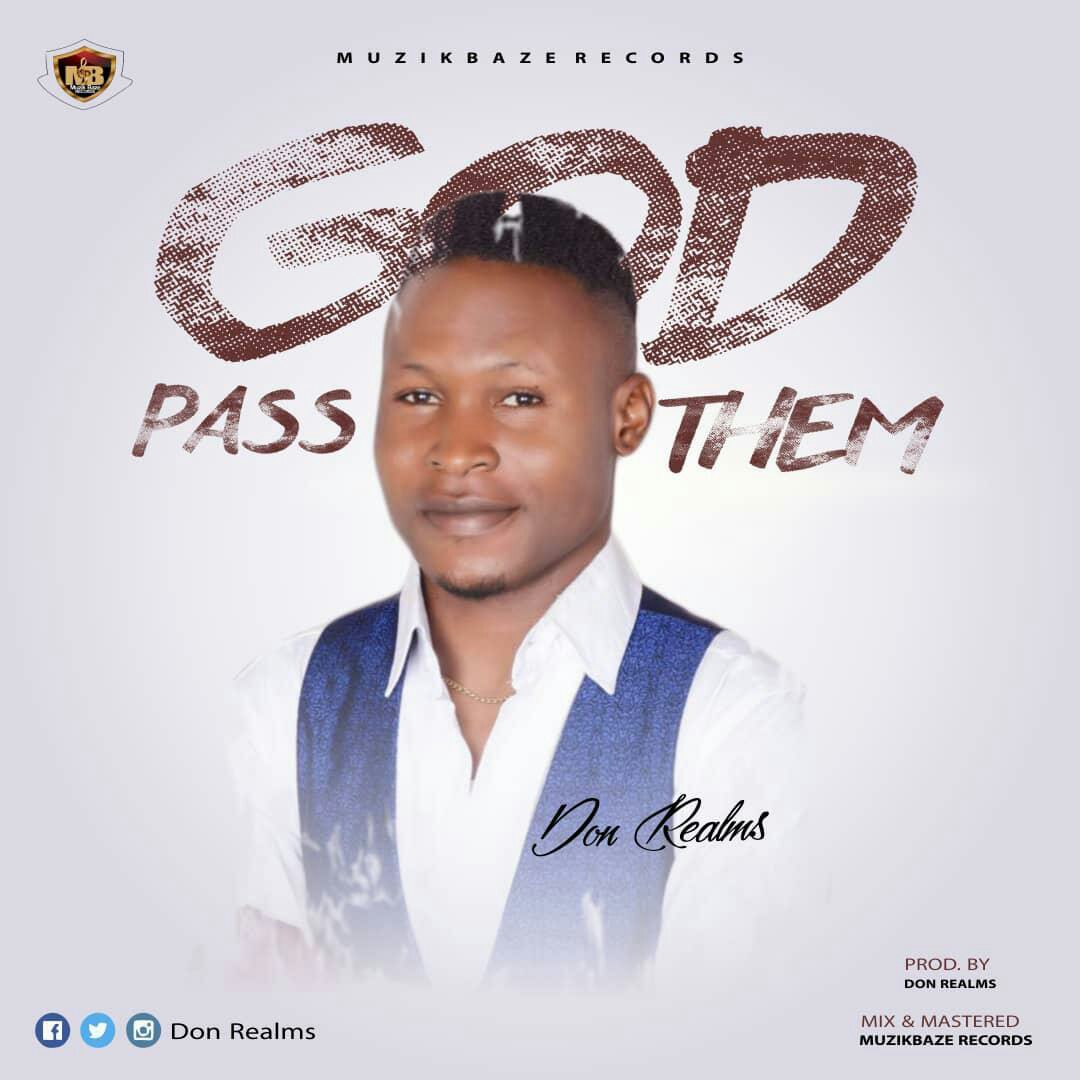 MUSIC : Don Realms - God Pass Them 10