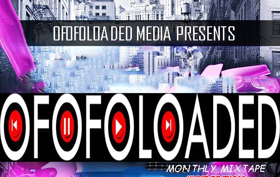 DJ LastBorn X Ofofoloaded - Ofofoloaded Monthly Mixtape (June Edition) 9