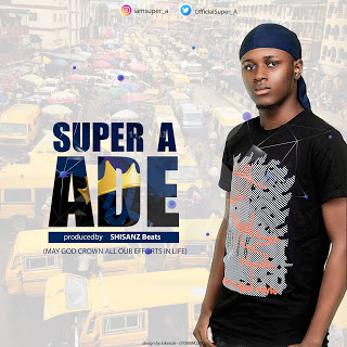 MUSIC : SUPER A - ADE 1