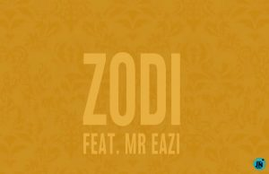 JIDENNA FT MR EAZI – ZODI