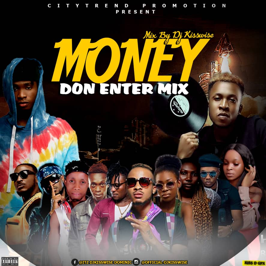 DJ Kisswise Money Don Enter Mixtape mp3 image