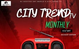 DJ Ozzytee CityTrendTv Monthly Mixtape August Edition