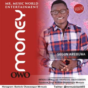 "MUSIC : Aribuwa Segun ""Mr Music"" - Money 1"