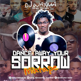 MIXTAPE : DJ waXma - Dance Away Your Sorrow MixTape (3hrs) 4