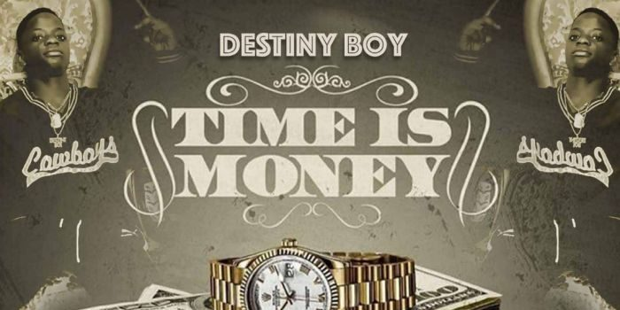 Music: Destiny Boy – Time Is Money 16