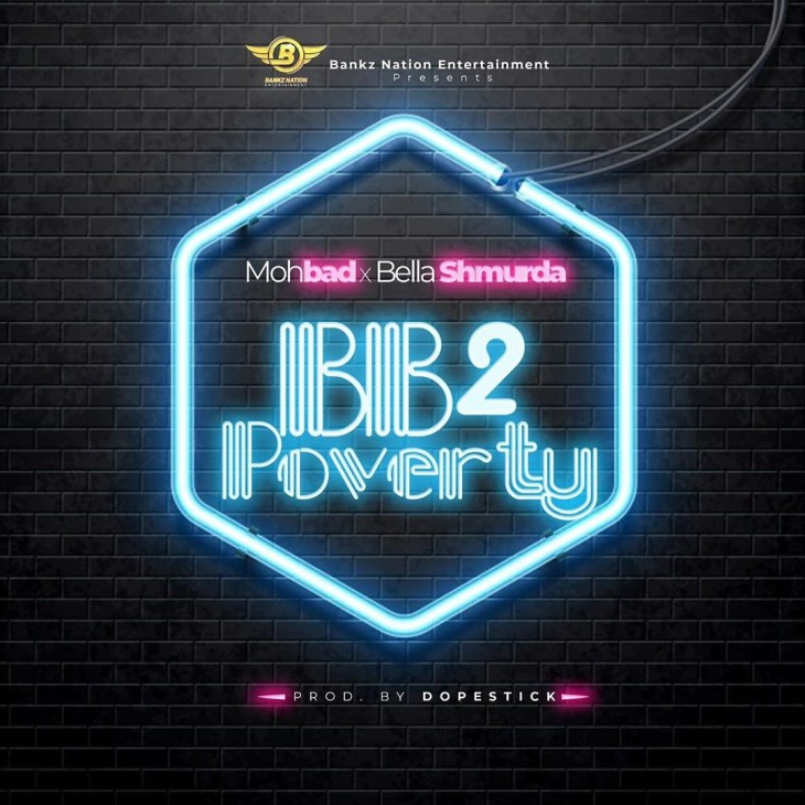 MUSIC : Mohbad Ft. Bella Shmurda – BB2 Poverty 1