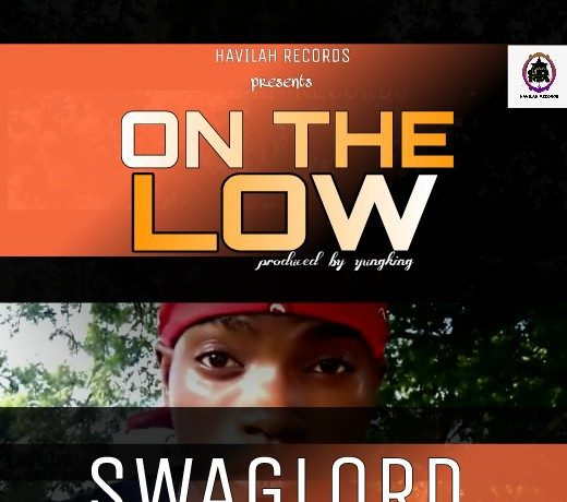 MUSIC : SwagLord - On The Low 1
