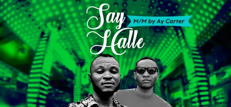 MUSIC : Big Joy Ft. Ay Carter - Say Halle 6