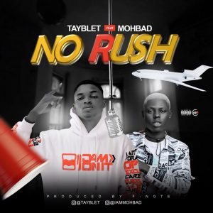 FULL AUDIO : Tayblet Ft. Mohbad – No Rush 15