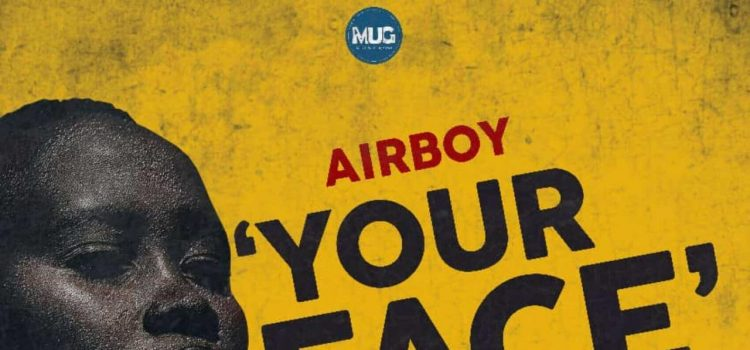 MUSIC : Airboy – Your Face 8