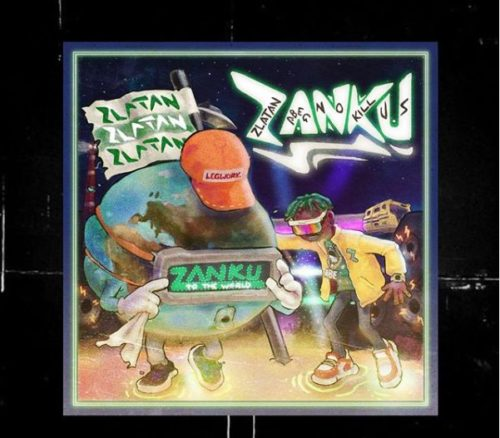 "Zlatan Unveils Cover Art To Forthcoming Album; ""Zanku,"" Shares Tracklist Too 3"