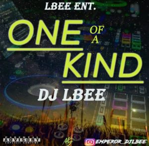 DJ Lbee – One Of A Kind 1