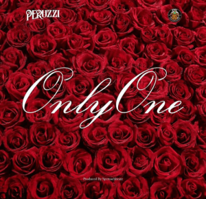 MUSIC : Peruzzi – Only One 2