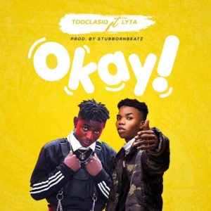 Tooclasiq ft. Lyta - Okay