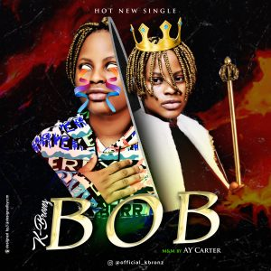 MUSIC : K Bronz – BOB (Base On Believe) 2