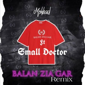 Mohbad – Balan Zia Gar Remix Ft Small Doctor