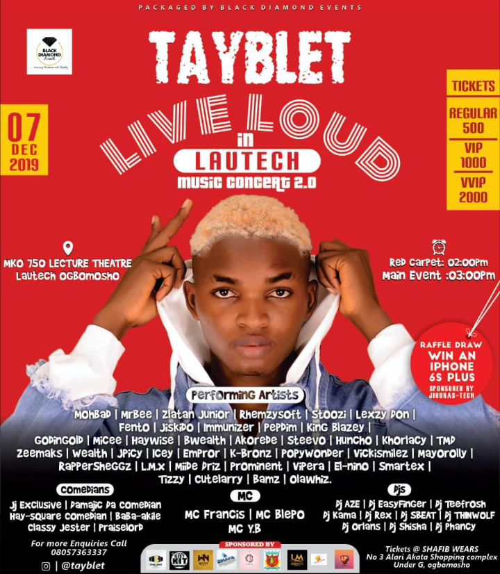 Tayblet Set To Hold His Concert, Live Loud In Lautech 2.0 (See Details) 1