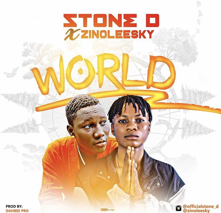DOWNLOAD: Stone D Ft. Zinoleesky – World (mp3)