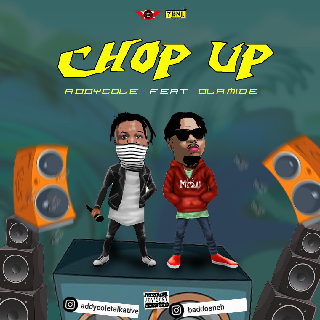 Addycole - Chop Up ft. Olamide