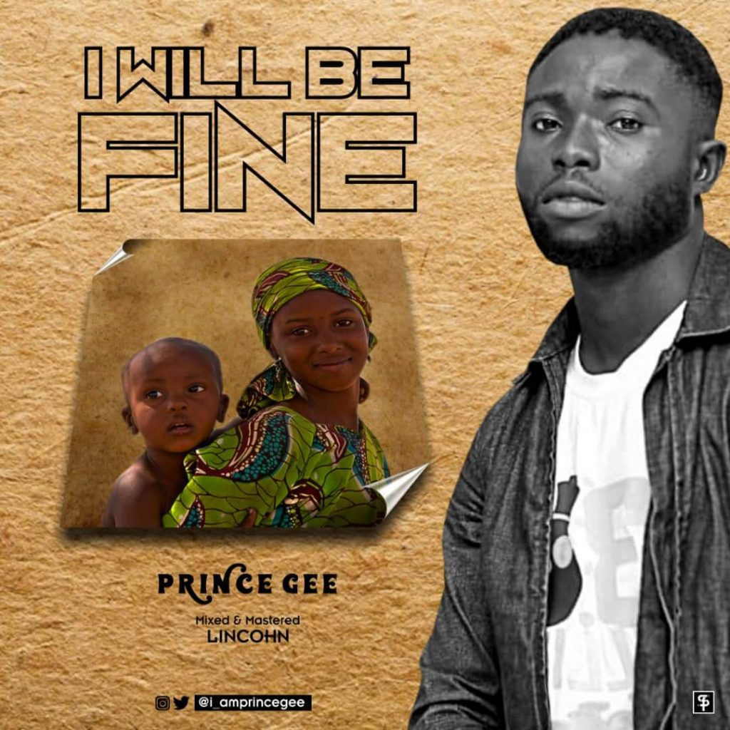 Prince Gee - I will be fine