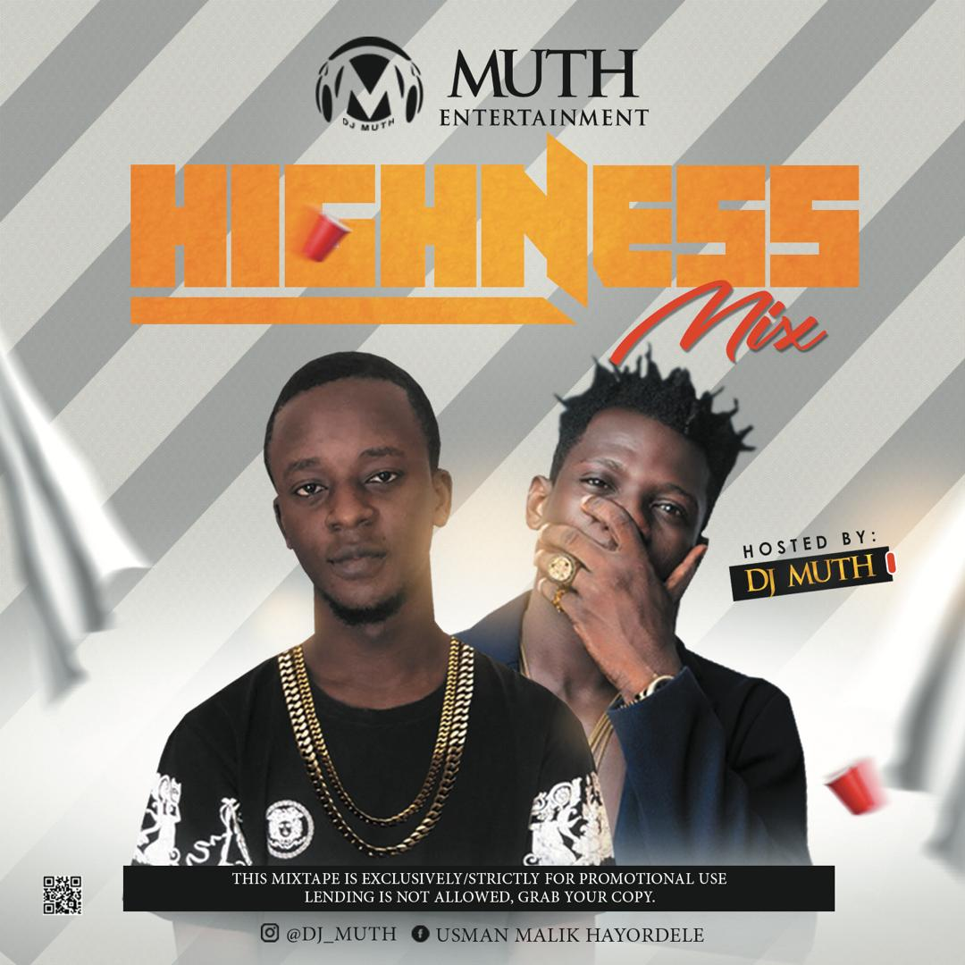 Highness Mixtape (Hosted By Dj Muth) min