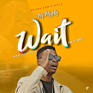 McMighty Ft. K-mast - Wait 1