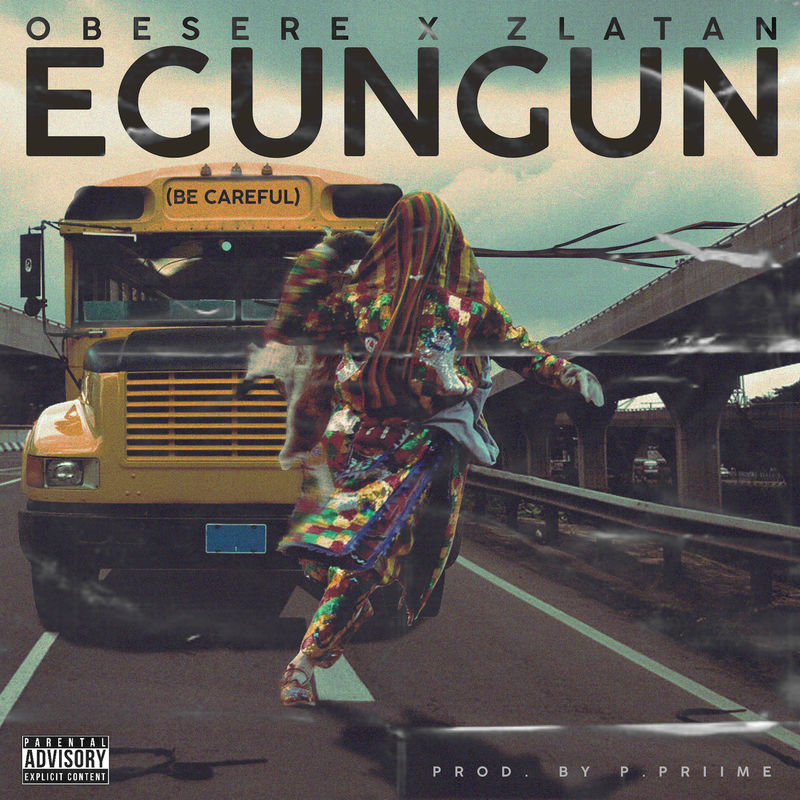 Obesere & Zlatan bile – Egungun (Official Full Song) 1