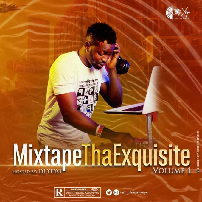 Mixtape Tha Exquisite (Hosted By Dj Yeyo) min