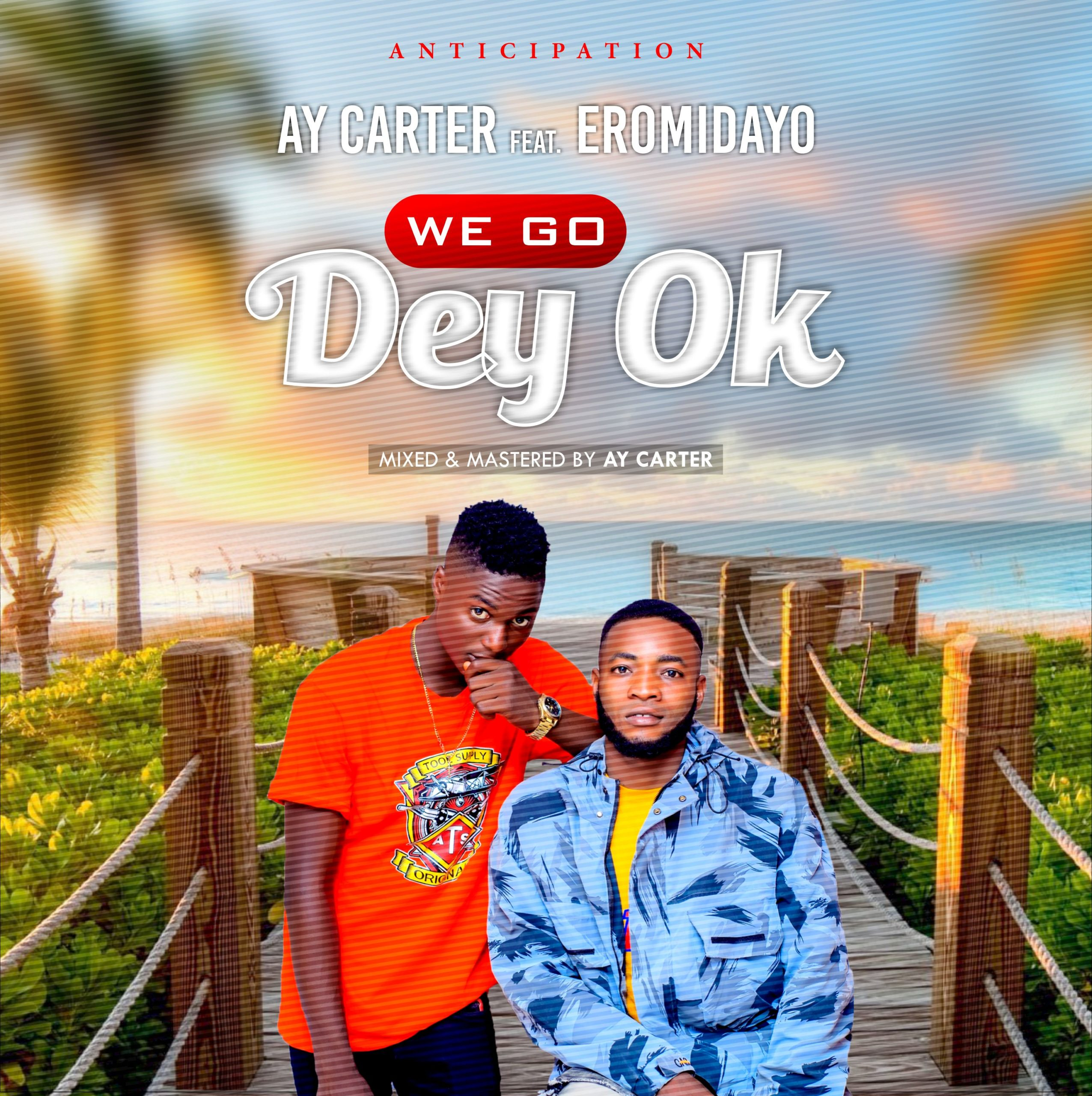 """BANGER ALERT!! AY Carter Sets To Drop The Most Anticipated Hit Song Titled """"We Go Dey Okay"""" Next Week"""