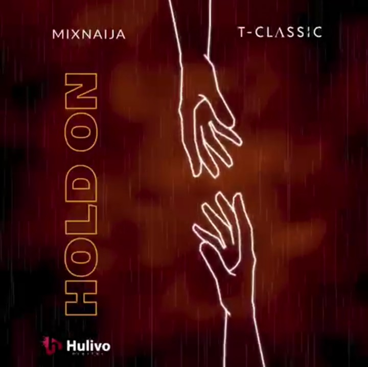 DOWNLOAD: T-Classic – Hold On MP3