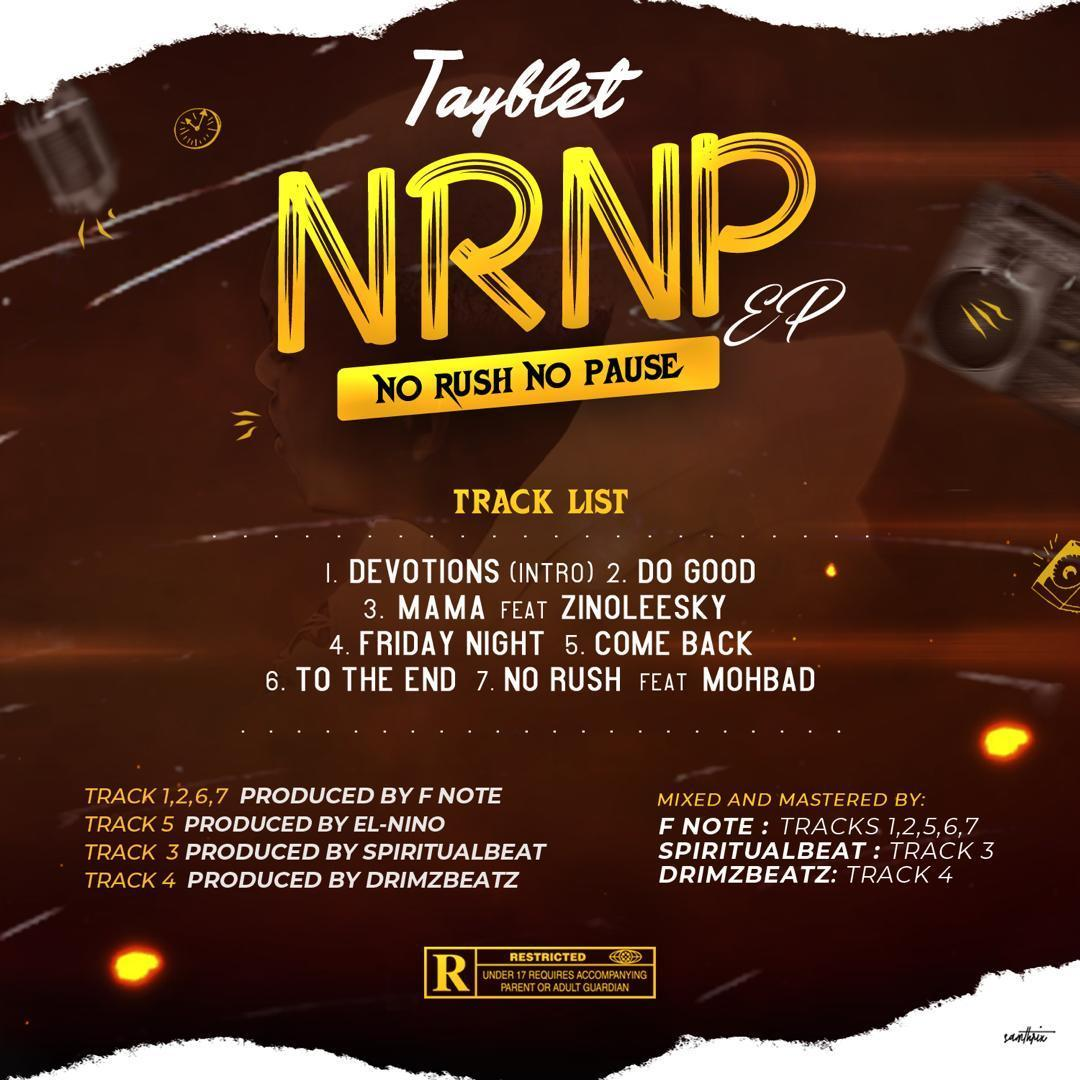 FULL ALBUM : Tayblet – No Rush No Pause (NRNP) EP 2