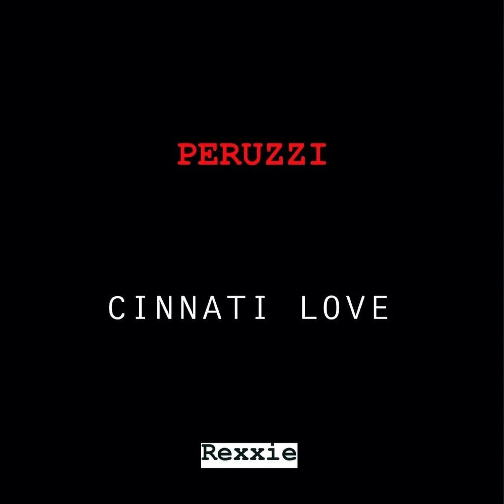 Peruzzi Cinnatic Love (Cover) Artwork
