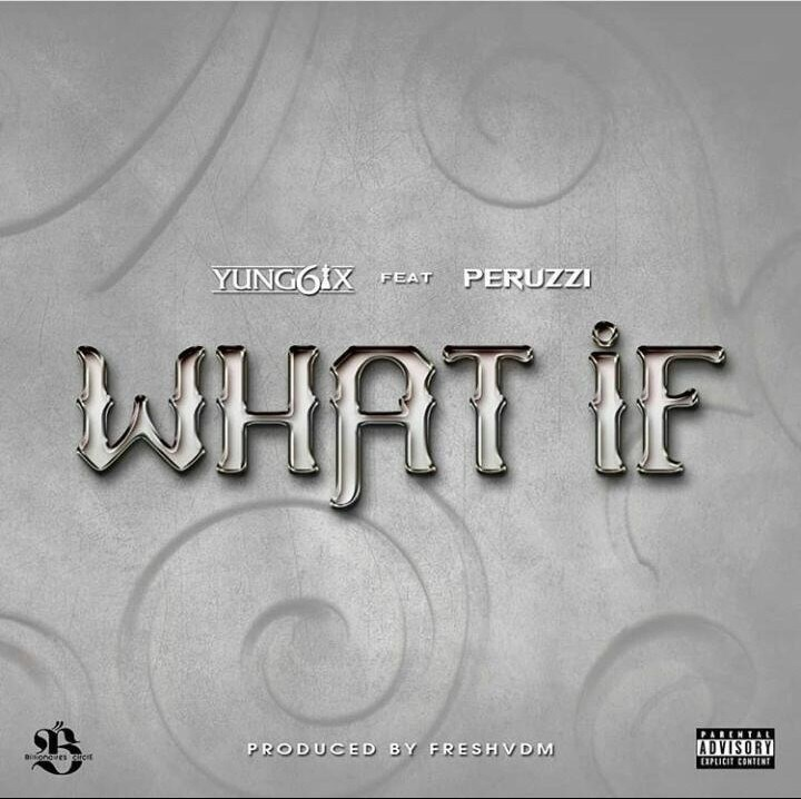 Yung6ix What If Mp3 Download