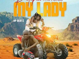 Patapaa ft. AY Poyoo – My Lady 8