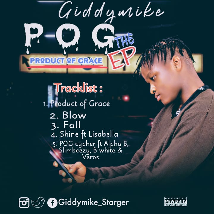 FULL EP : Giddymike – Product Of Grace (POG) EP min