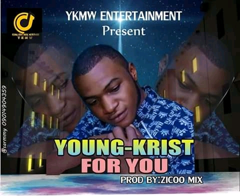Young Krist – For You