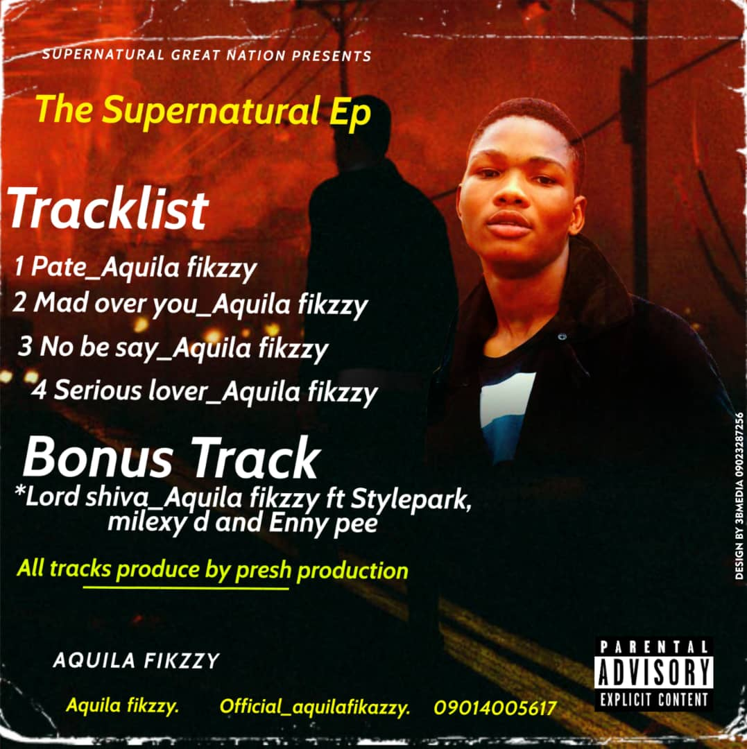 FULL ALBUM : Aquila Fikzzy – The Supernatural EP