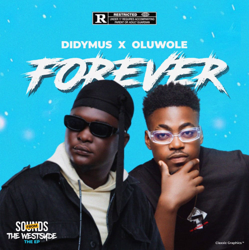 Didymus ft. Oluwole – Forever