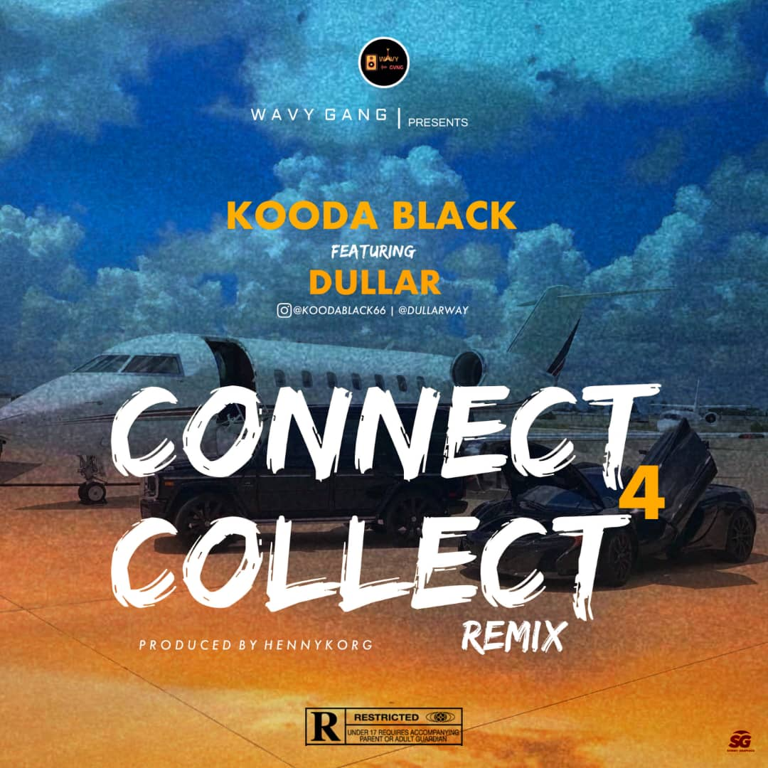 Kooda Black Ft. Dullar – Connect 4 Collect