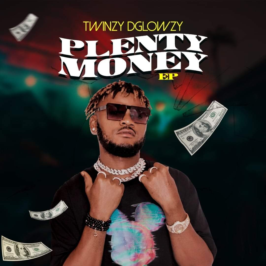 "DOWNLOAD NOW » ""Twinzy DGlowzy – Plenty Money EP"" Is Out min"