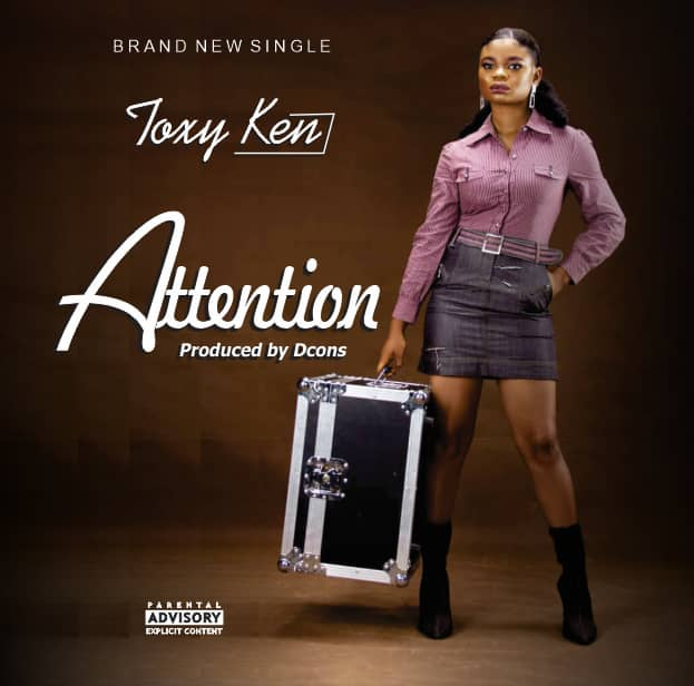 Toxy Ken – Attention