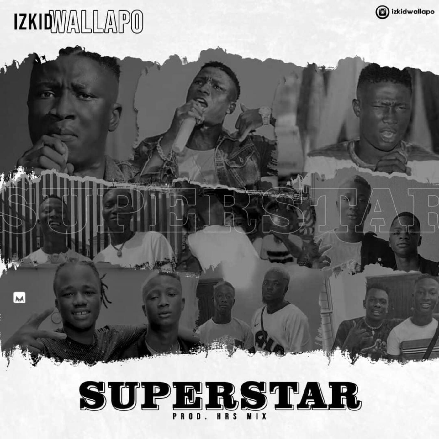 LYRICS : Izkid Wallapo – Superstar (Lyrics) min