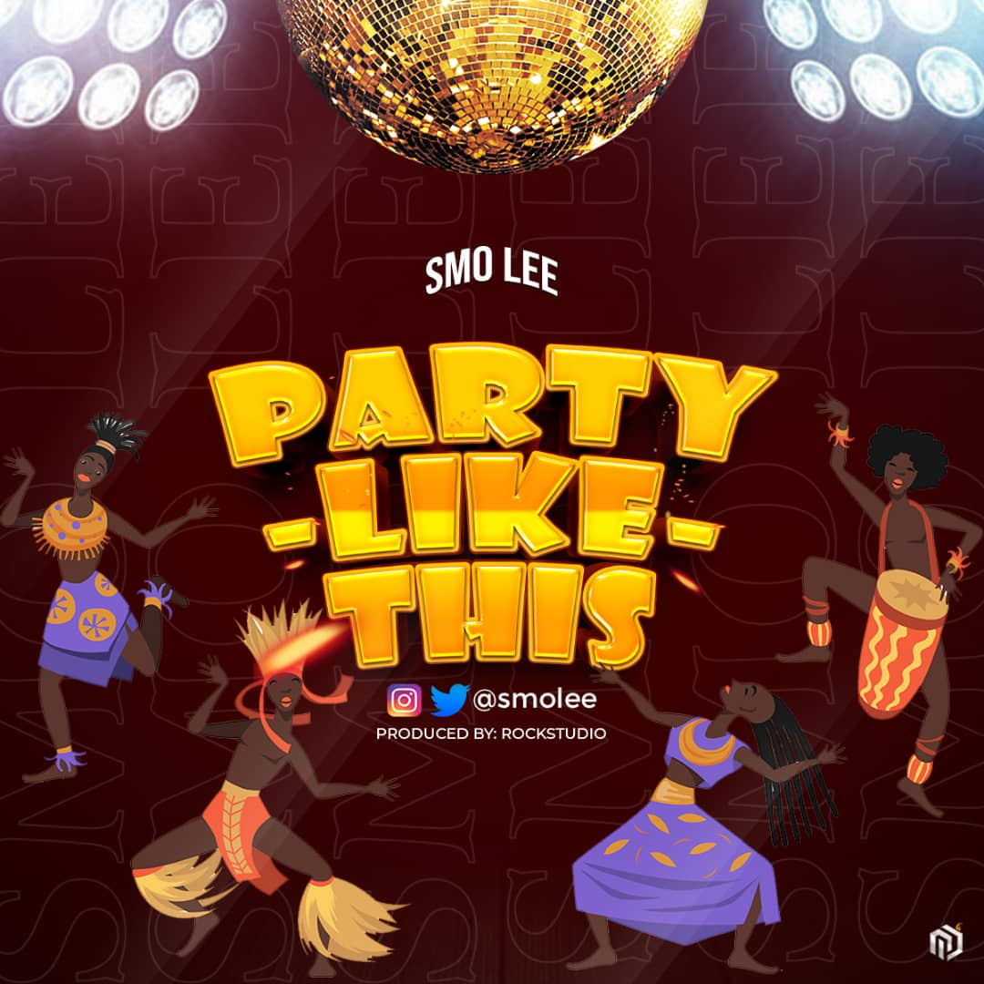 Smo Lee – Party Like This