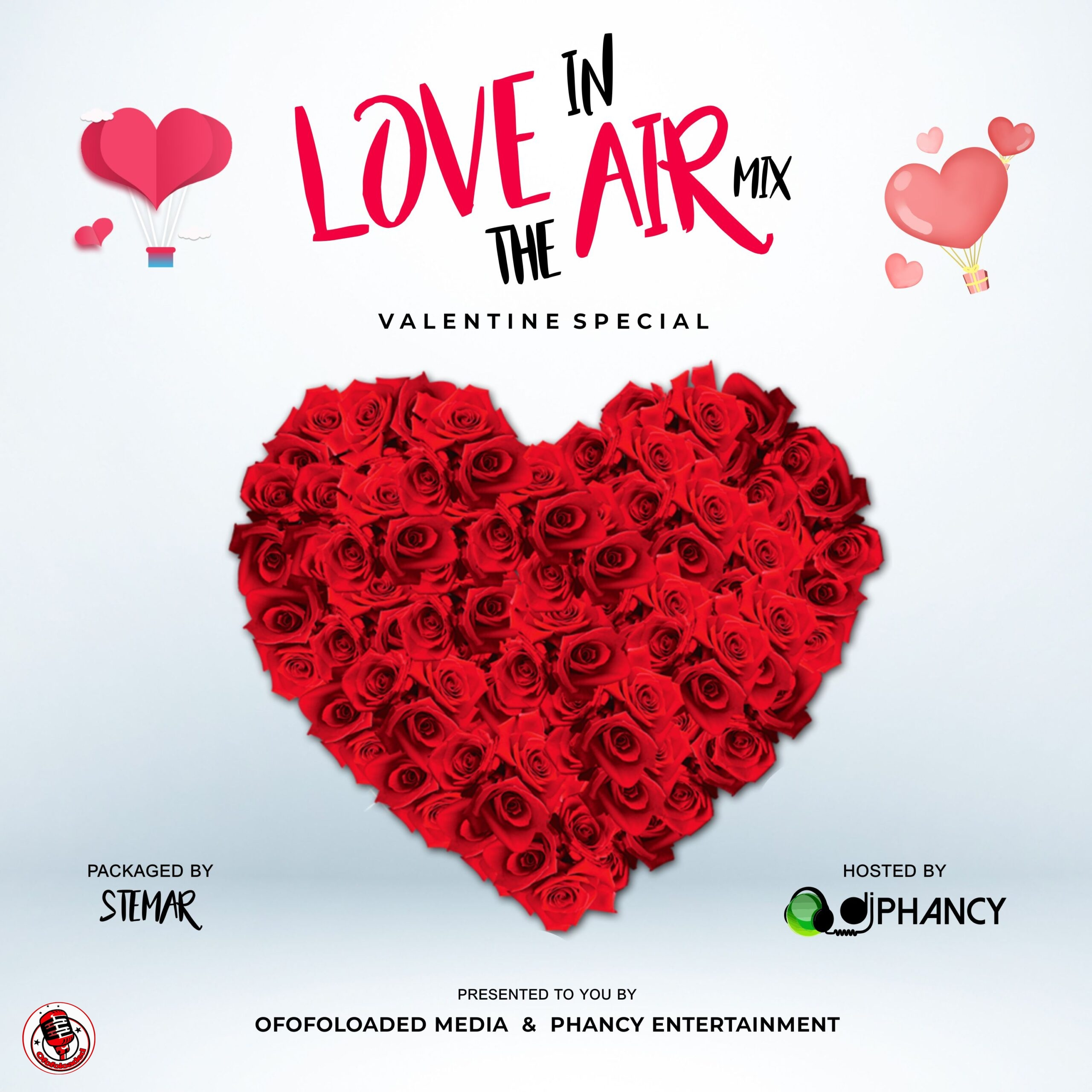 DJ Phancy & Ofofoloaded – Love In The Air Mix (Valentine's Special) min