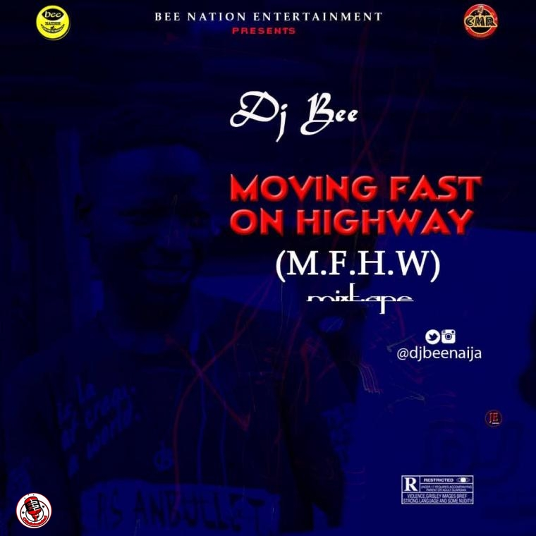 Moving Fast On High Way Mix (Hosted By Dj Bee) min