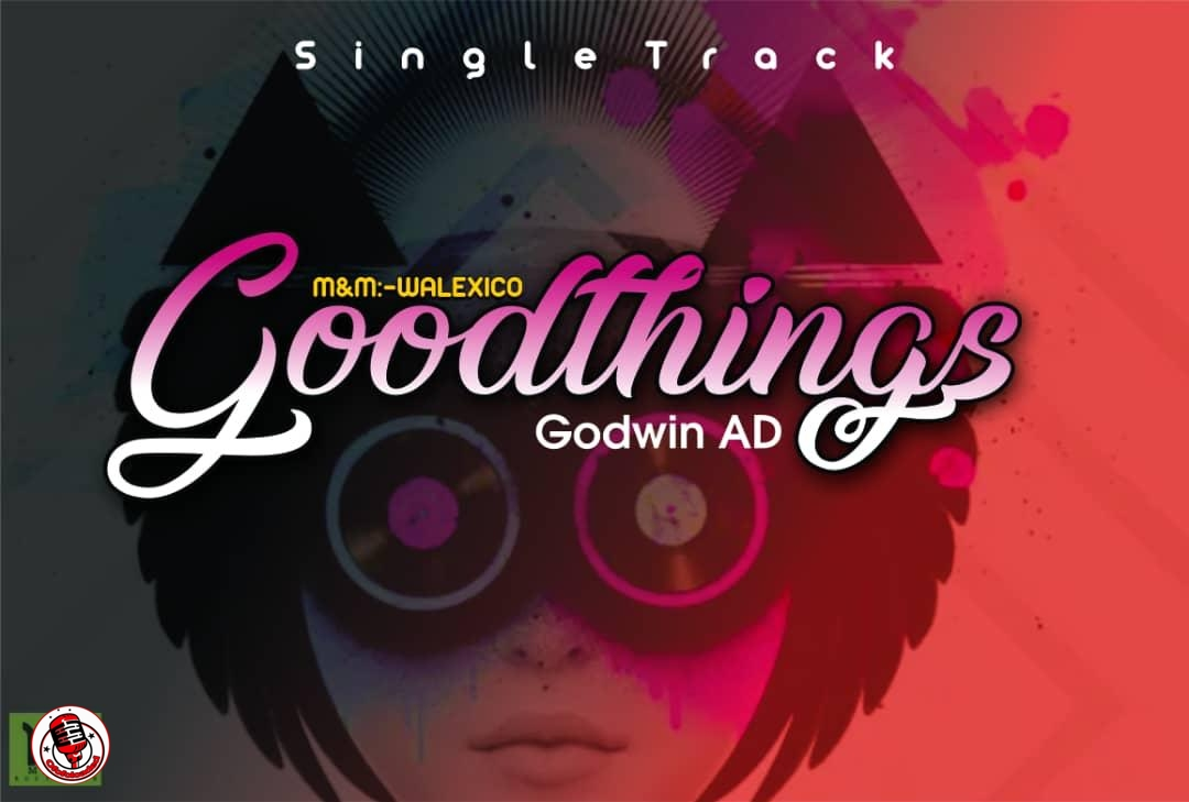Godwin AD – Good Things