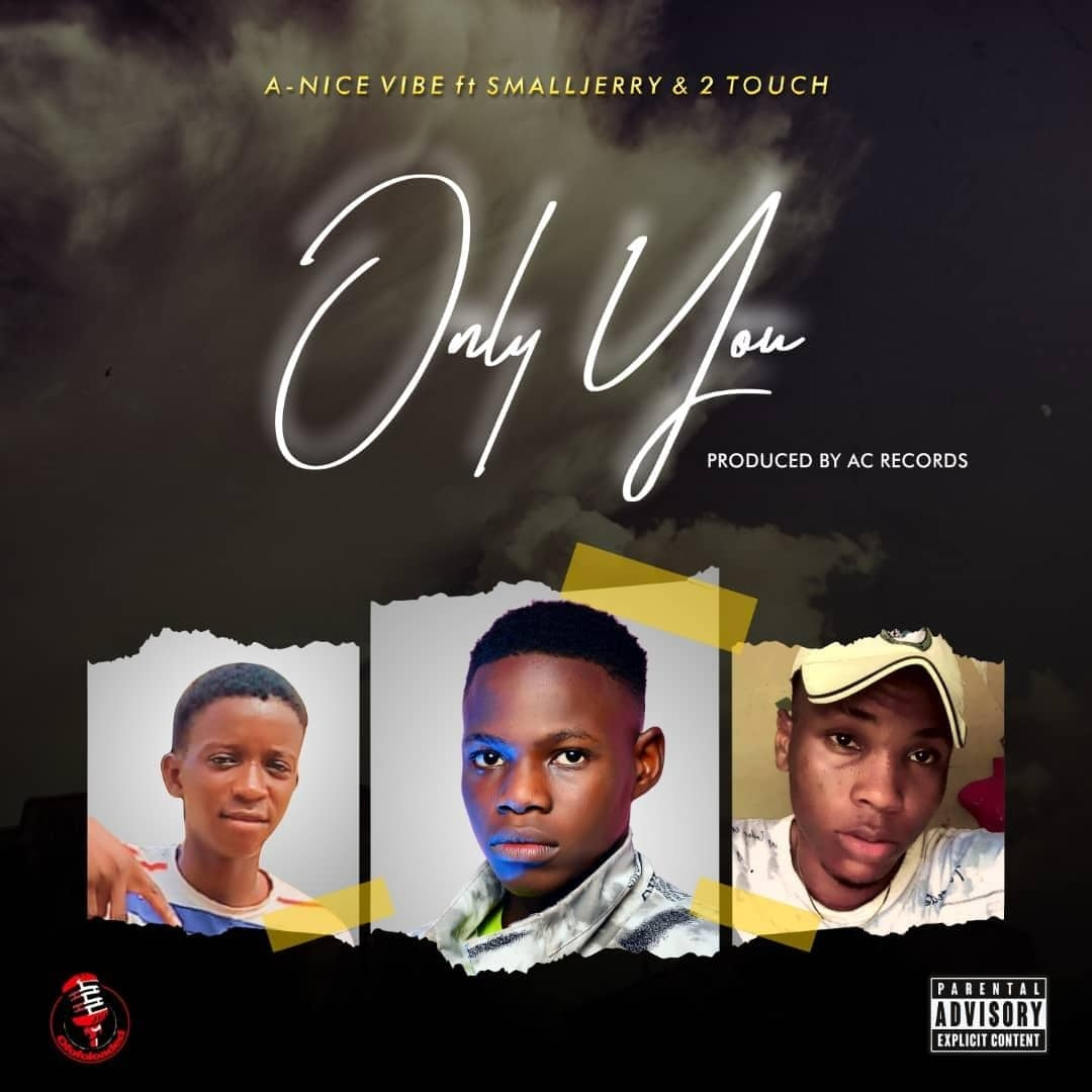 A Nice Vibe ft. Smalljerry & 2 Touch – Only You