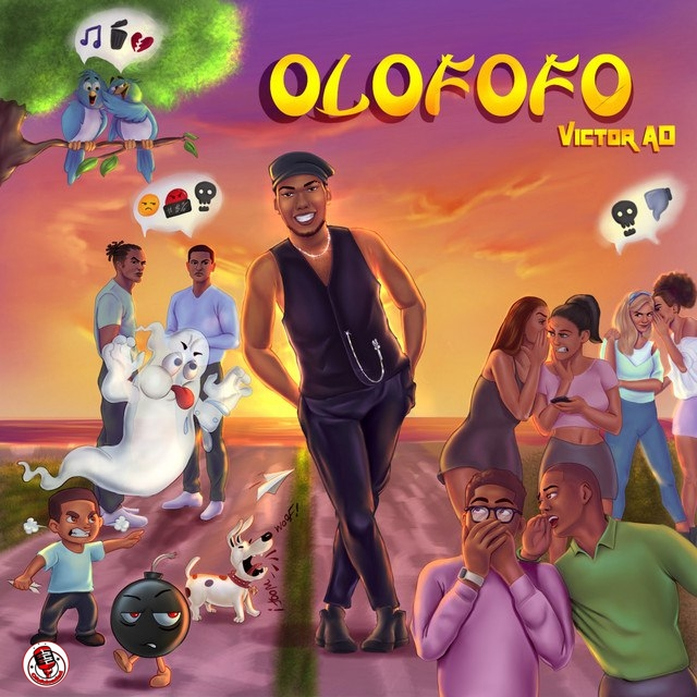 Victor AD x Ofofoloaded – Olofofo