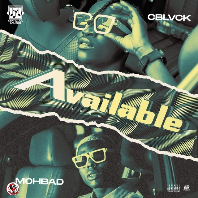 C Blvck & Mohbad – Available