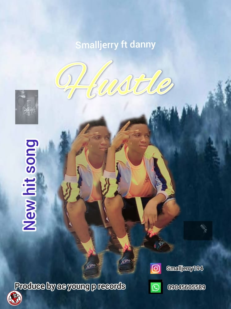 Small Jerry ft. Danny – Hustle